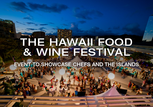 The Hawaii Food & Wine Festival
